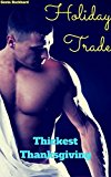 Holiday Trade: Thickest Thanksgiving