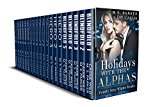 Holidays With The Alphas: 20 Sexy Winter Reads