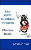 The Wee Scottish Penguin Phrase Book